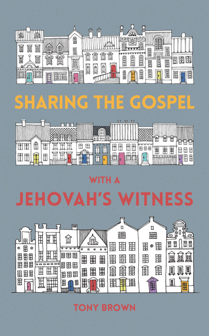 Sharing the Gospel with a Jehovah's Witness [Paperback]