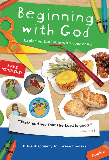 Beginning with God: Book 2 Exploring the Bible with your child [Paperback]