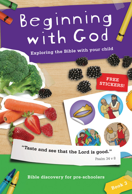 Beginning with God: Book 3 Exploring the Bible with your child [Paperback]