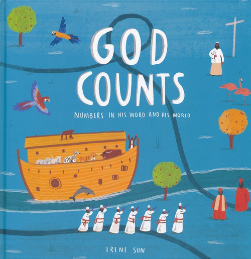 God Counts Numbers in His Word and His World [Hardback]