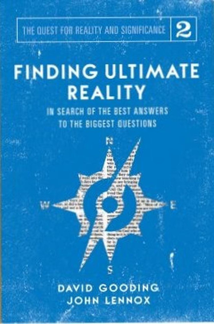 Finding Ultimate Reality In Search of the Best Answers to the Biggest Questions [Paperback]