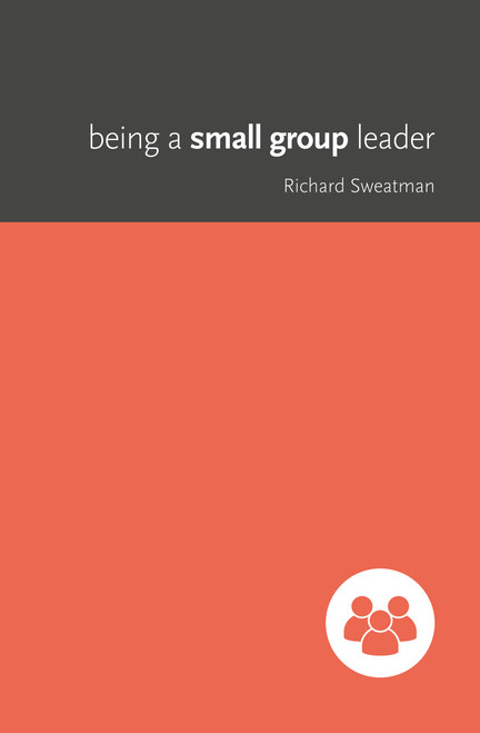 Being a Small Group Leader [Paperback]