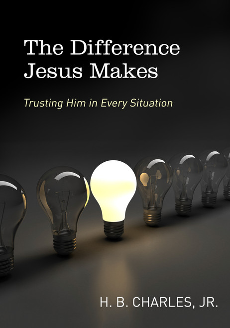 The Difference Jesus Makes Trusting Him in Every Situation [Paperback]