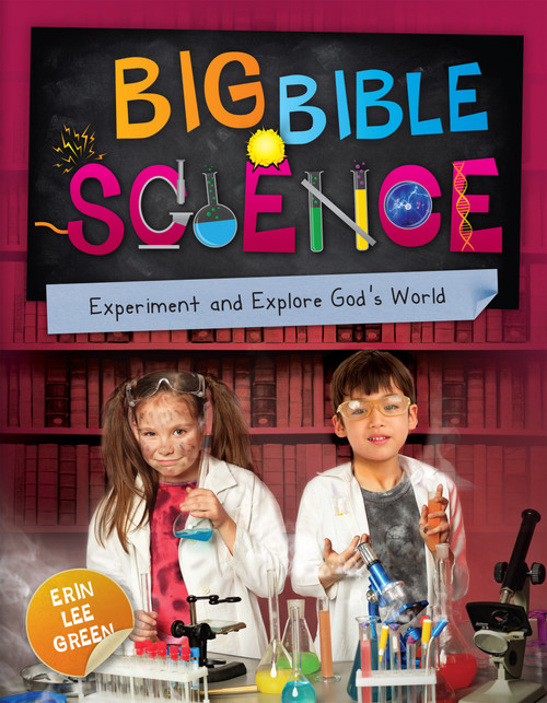 Big Bible Science Experiment and Explore God's World [Paperback]