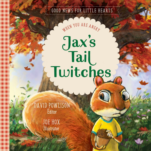 Jax's Tail Twitches When You Are Angry [Hardback]