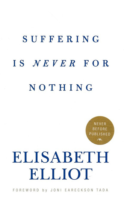 Suffering Is Never for Nothing [Hardback]