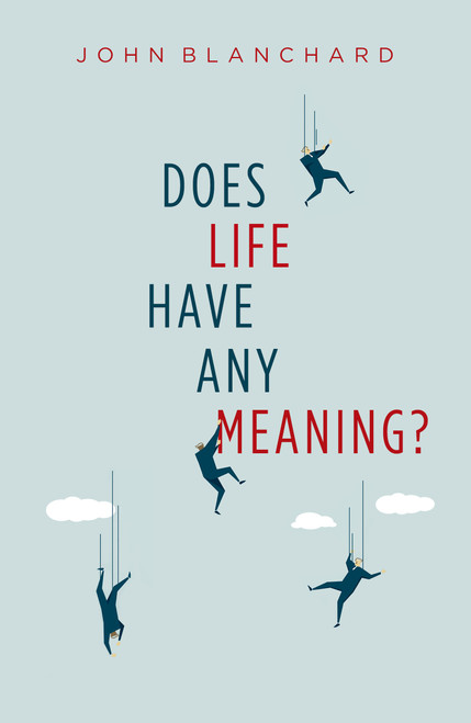 Does Life Have Any Meaning? [Paperback]