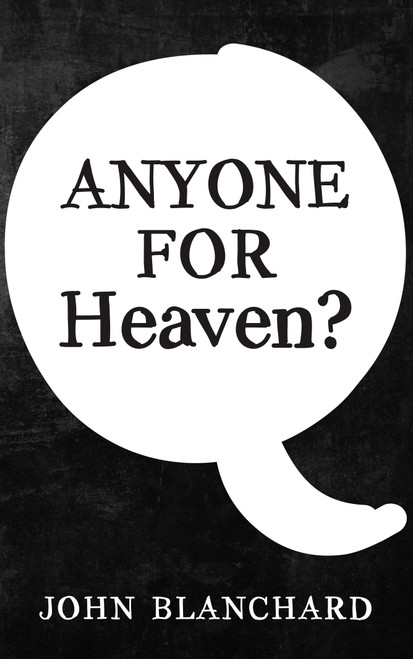Anyone for Heaven? [Tract/Booklet]
