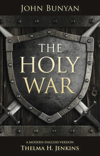 The Holy War A modern English version by Thelma H Jenkins [Paperback]