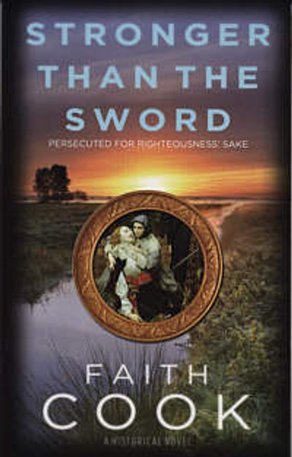 Stronger than the Sword Persecuted for righteousness' sake [Paperback]