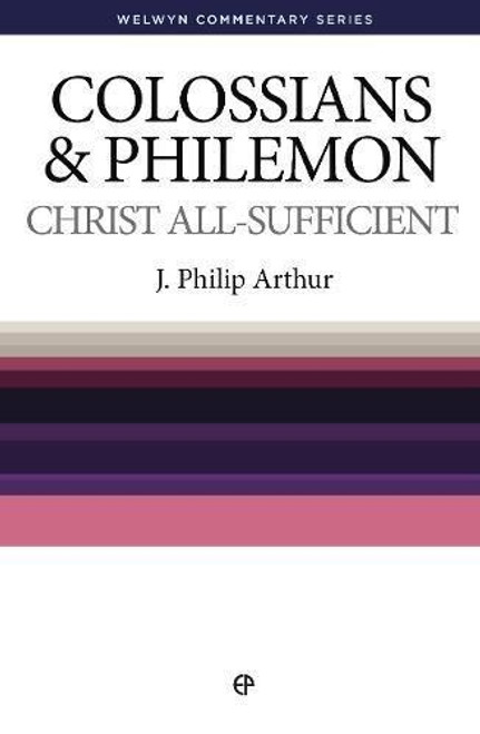 Colossians & Philemon Christ All Sufficient [Paperback]