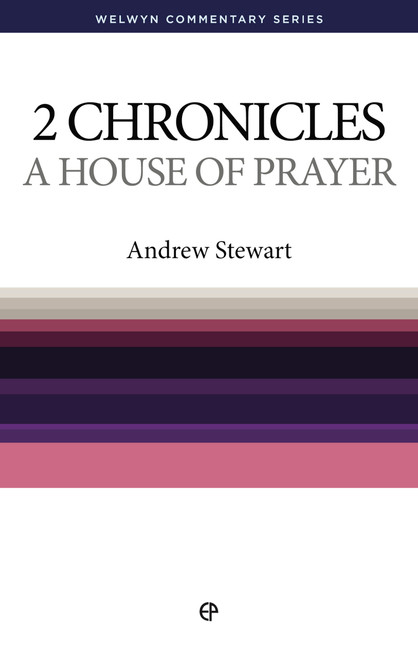 2 Chronicles A House of Prayer [Paperback]