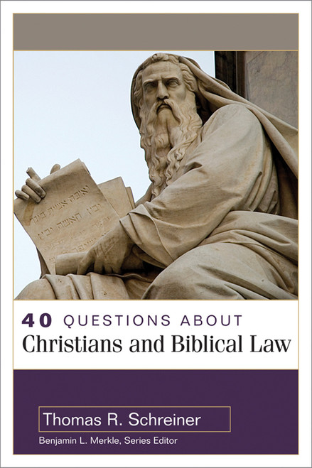 40 Questions About Christians and Biblical Law [Paperback]
