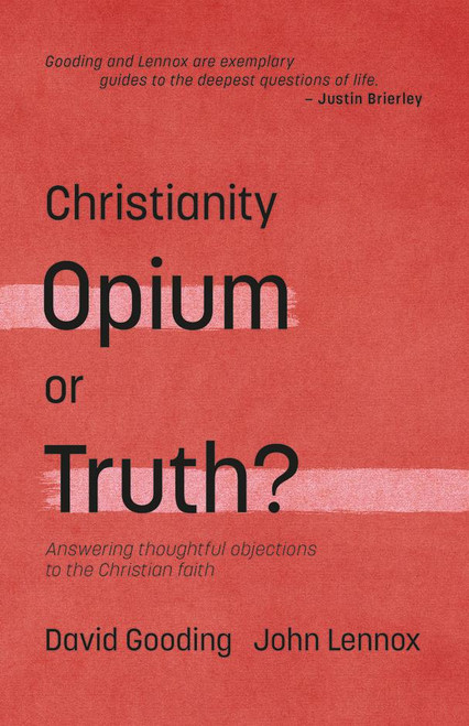 Christianity: Opium or Truth? [Paperback]
