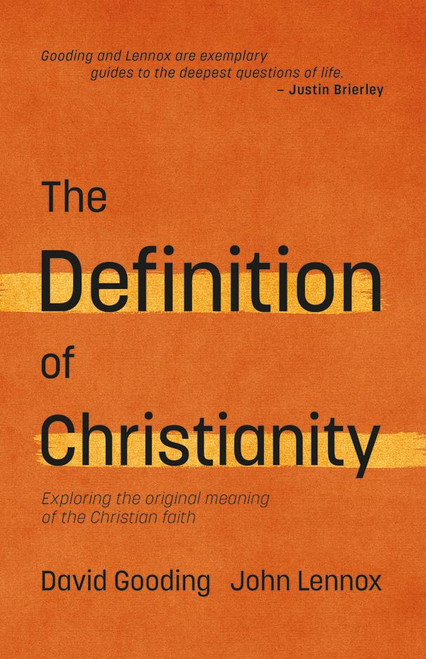 The Definition of Christianity [Paperback]