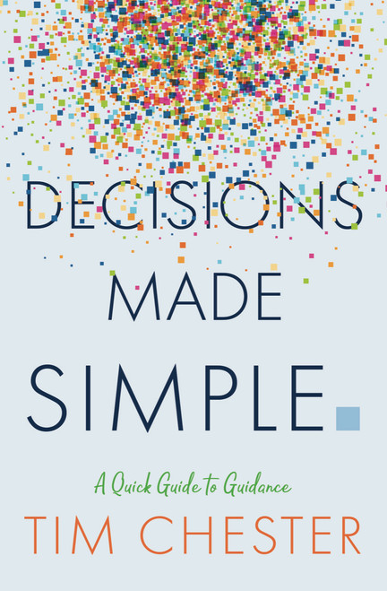 Decisions Made Simple A Quick Guide to Guidance [Paperback]