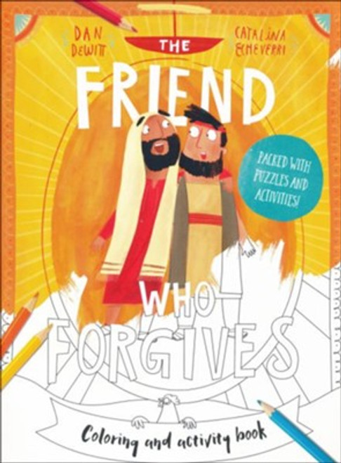The Friend Who Forgives (Coloring and Activity Book) Packed with puzzles and activities [Saddle stitch]