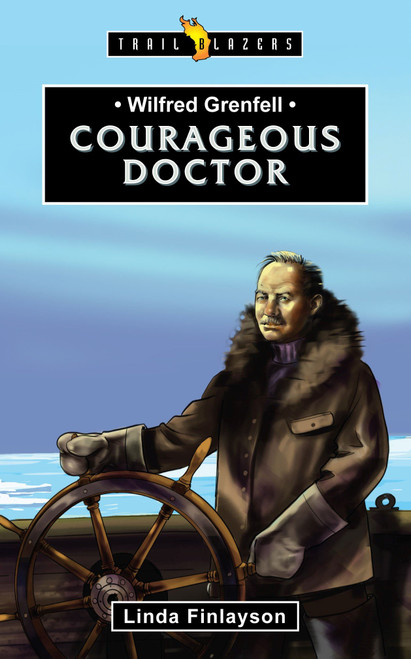 Wilfred Grenfell Courageous Doctor [Paperback]