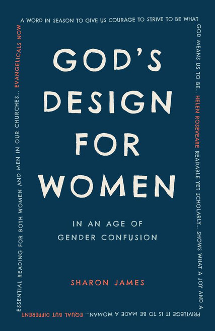 God's Design for Women In an Age of Gender Confusion [Paperback]