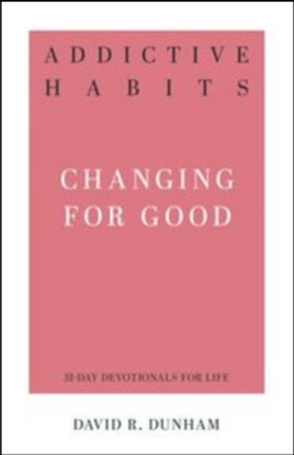 Addictive Habits Changing for Good [Paperback]