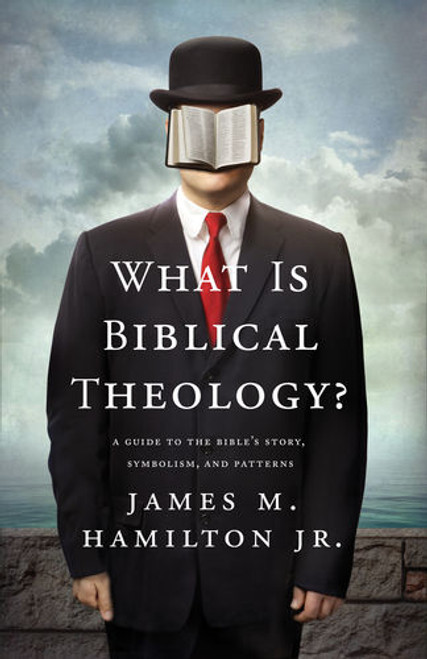 What Is Biblical Theology? [Paperback]