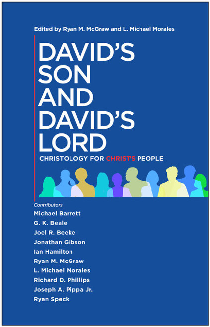 David's Son and David's Lord Edited by Ryan M McGraw and L Michael Morales [Paperback]