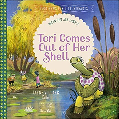 Tori Comes Out of Her Shell When You Are Lonely [Hardback]