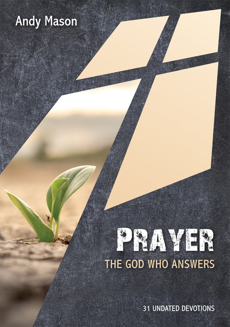 Prayer: The God who Answers 31 Undated Bible Readings [Paperback]