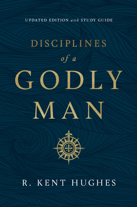 Disciplines of a Godly Man: Updated Edition with Study Guide [Paperback]