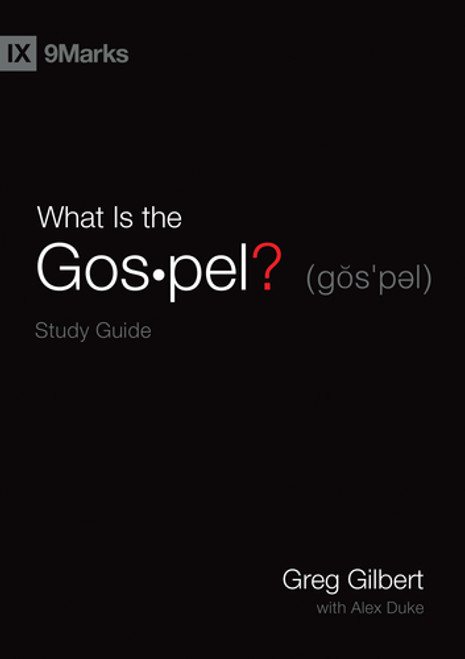 What Is the Gospel? Study Guide [Paperback]