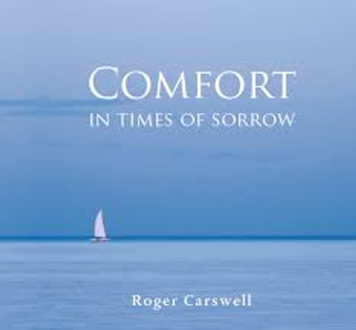 Comfort in Times of Sorrow (New) [Tract/Booklet]