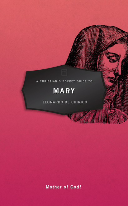 A Christian's Pocket Guide to Mary Mother of God? [Paperback]