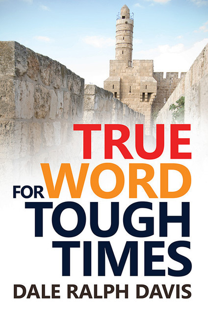 True Word for Tough Times [Paperback]