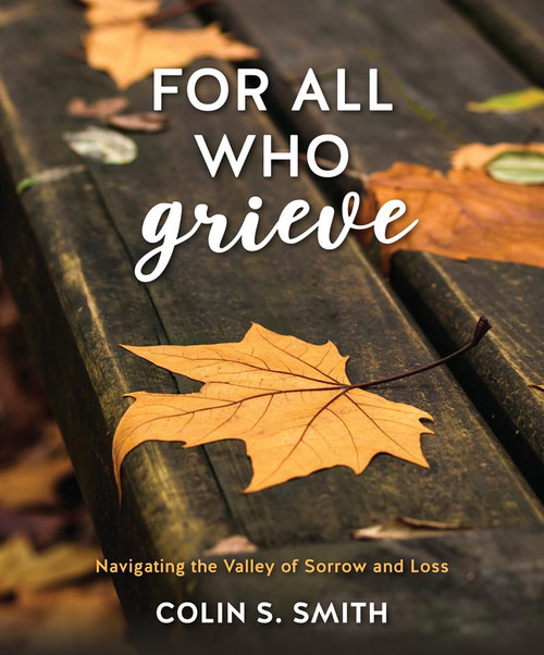 For All Who Grieve [Hardback]