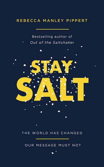 Stay Salt The World Has Changed: Our Message Must Not [Paperback]