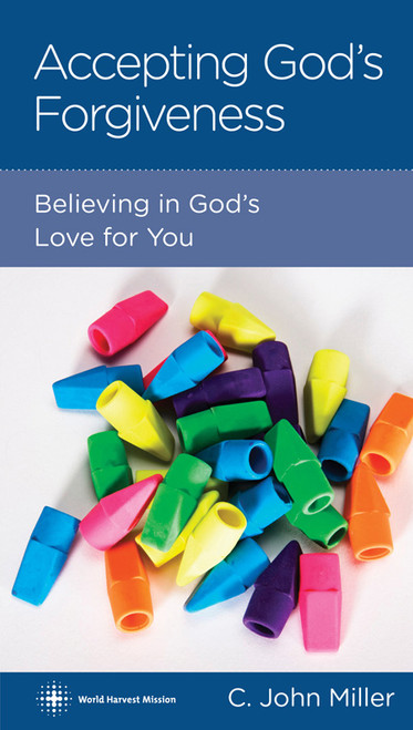 Accepting God's Forgiveness Believing in God's Love for You [Tract/Booklet]