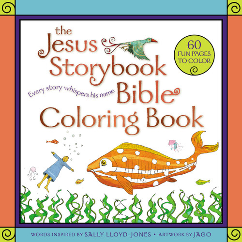 The Jesus Storybook Bible Coloring Book Every Story Whispers His Name [Paperback]