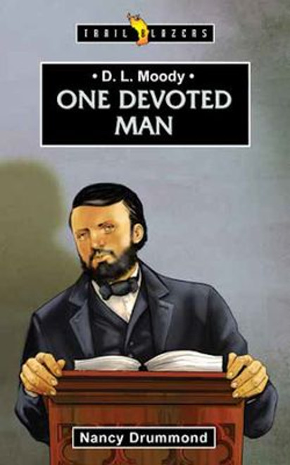 D L Moody One Devoted Man [Paperback]