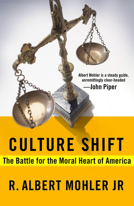 Culture Shift The Battle for the Moral Heart of America [Paperback]