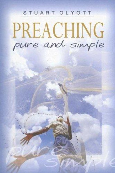 Preaching Pure and Simple [Paperback]