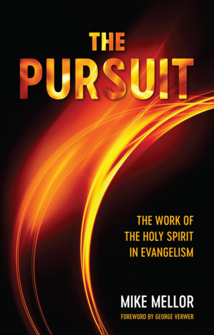 The Pursuit The Work of the Holy Spirit in Evagelism [Paperback]