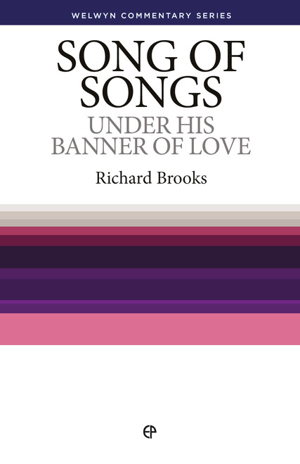Song of Songs Under His Banner of Love [Paperback]