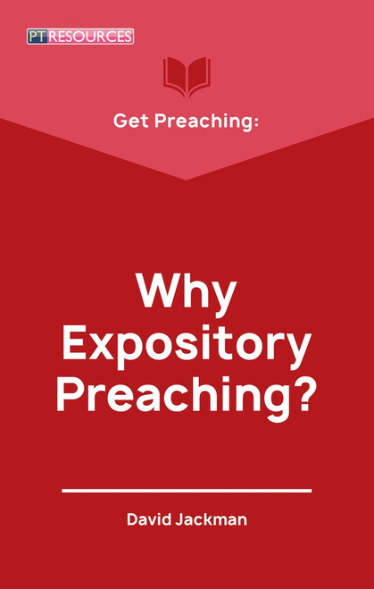 Get Preaching: Why Expository Preaching [Paperback]