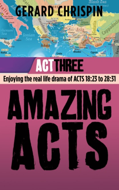 Amazing Acts: Act 3 [Paperback]