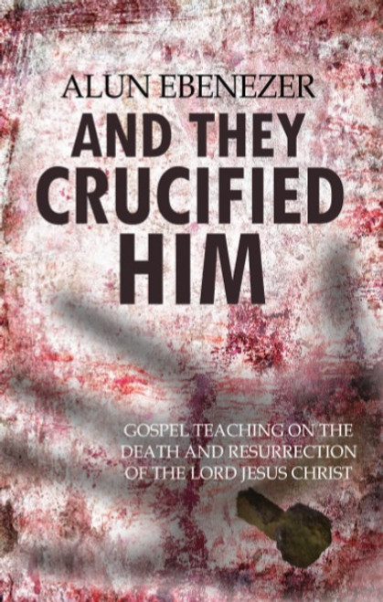 And They Crucified Him [Paperback]