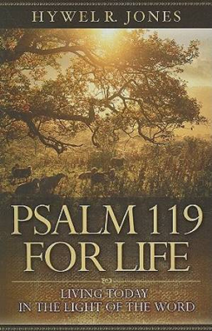 Psalm 119 for Life Living Today in the Light of the Word [Paperback]