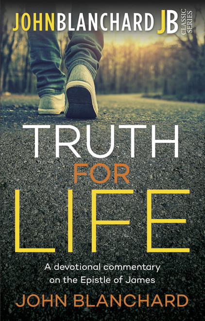 Truth For Life A Devotional Commentary on the Epistle of James [Paperback]