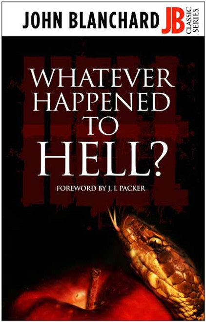 Whatever Happened to Hell? [Paperback]