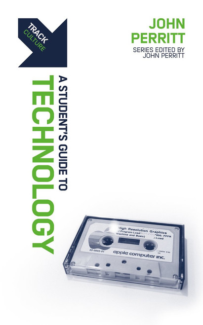 Track: Technology A Student's Guide to Technology [Paperback]