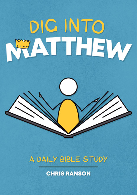 Dig into Matthew A Daily Bible Study [Paperback]